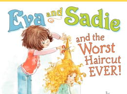 Eva and Sadie and the Worst Haircut Ever